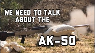 We Need To Talk About The AK-50