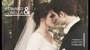 Twilight ● Edward Bella love story [ tribute ]