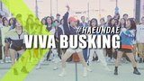VIVA BUSKING Runaway(Dillion Francis Remix) SO HOT(THEBLACKLABEL Remix) Get The Party