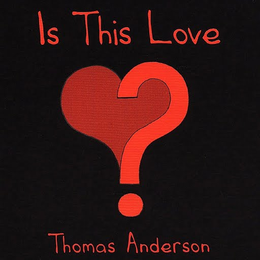 Thomas Anderson альбом Is This Love - Ep