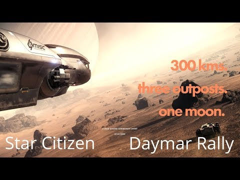 Star Citizen | The Daymar Rally