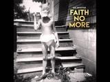 Faith No More - Rise Of The Fall