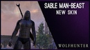 Sable Man Beast Skin Wolfhunter DLC