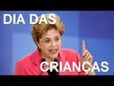 Discurso Dilma Especial Dia Das Crianças