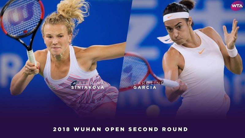 Katerina Siniakova vs. Caroline Garcia   2018 Wuhan Open Second Round   WTA Highlights 武汉网球公开赛