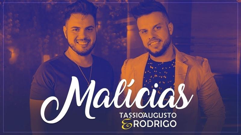 Tassio Augusto e Rodrigo - Malícias (Clipe Oficial)
