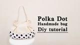 Best Polka Dot Bag Ideas Easy DIY bag project