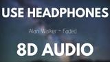 Alan Walker - Faded (8D AUDIO)