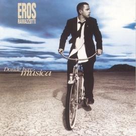Eros Ramazzotti альбом Donde Hay Música