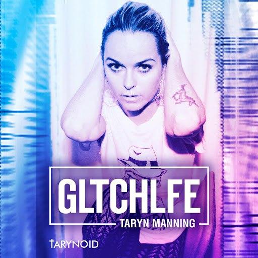 Taryn Manning альбом Gltchlfe