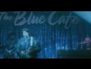 """""""Blue Cafe"""" - песня 1998-го года, записанная Крисом Ри для альбома """"The Blue Cafe""""."""
