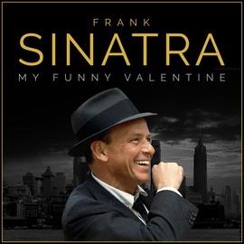 Frank Sinatra альбом Frank Sinatra: My Funny Valentine - 20 Romantic Classics