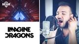 Imagine Dragons - Natural - Vocal Cover - Modern Singing Method