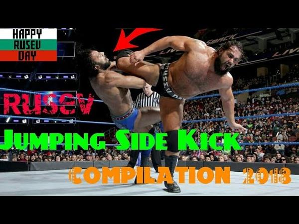 WWE Rusev Jumping Side Kick Compilation 2018