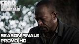 Fear The Walking Dead 4x16 Trailer Season 4 Episode 16 PromoPreview HD