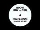 3127.90 C boom !! ★ boy versus girl ★ peace division booming dub mix