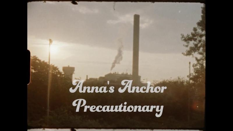 Annas Anchor Precautionary [Official Music Video]