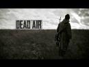 Dead Air STALKER Крайне тяжелый процесс, говорили они. 1