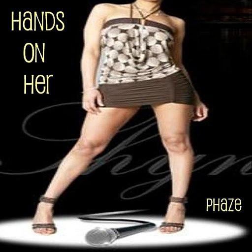 Phaze альбом Hands On Her