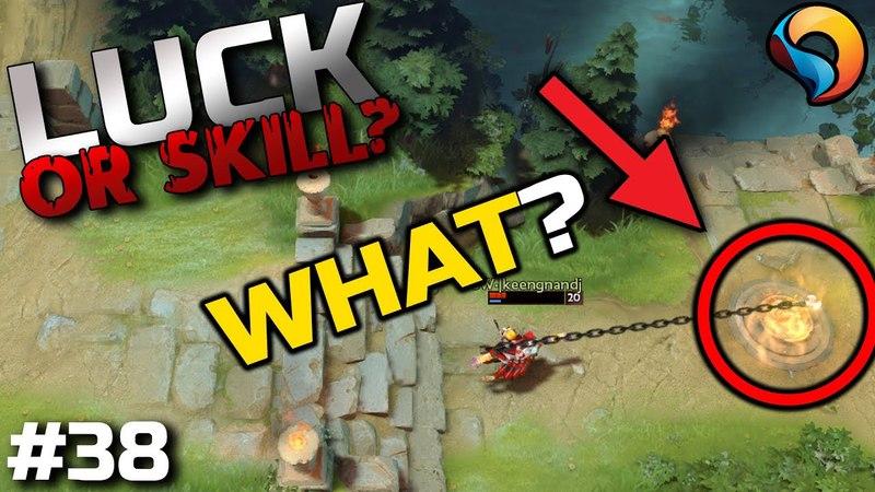 Luck or Skill? - Ep.38 - Dota 2