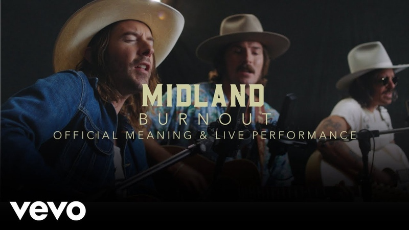 Midland - Burn Out Performance Meaning