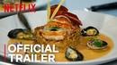 The Final Table | Official Trailer [HD] | Netflix