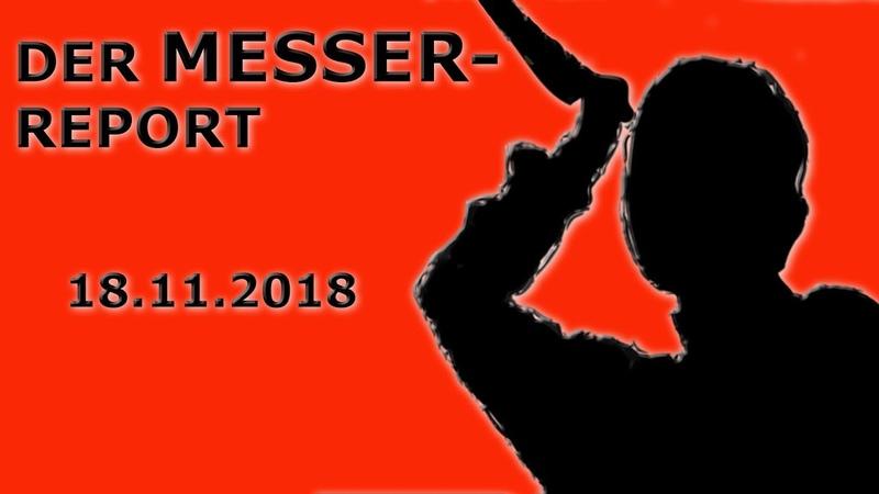 Der Messer-Report vom 18.11.2018