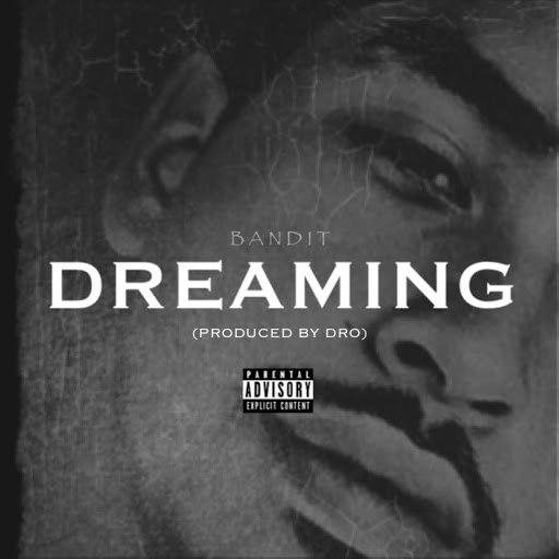 Bandit альбом Dreaming