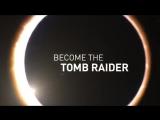 Shadow of the Tomb Raider — Кинематографический трейлер (утечка)