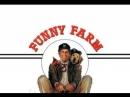 Превратности Сельской Жизни(Забавная ферма) / Funny Farm, 1988 Михалёв