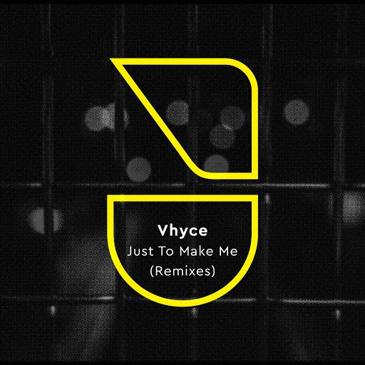 Vhyce альбом Just to Make Me (Remixes)