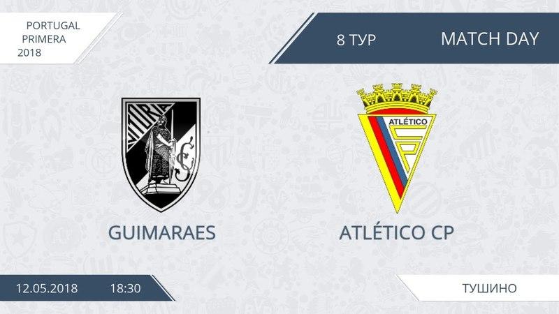 AFL18. Portugal. Primera. Day 8. Guimaraes - Atletico CP