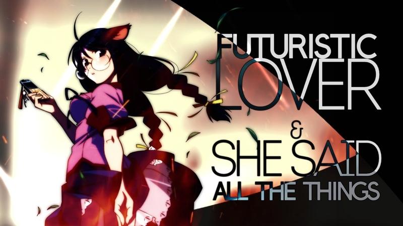 「R↻S」Futuristic Lover All The Things She Said ᴹᴱᴾ