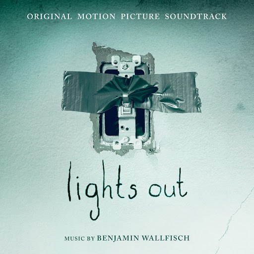 Benjamin Wallfisch альбом Lights Out: Original Motion Picture Soundtrack