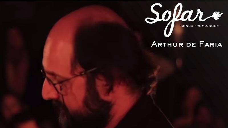 Arthur de Faria - Você Tá Bem? | Sofar São Paulo