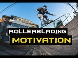 MOST MOTIVATIONAL ROLLERBLADING -JUST DO IT COMPILATION