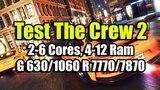 Тест The Crew 2 (beta) на слабом ПК ( 2-6 Cores, 4-12 Ram, GeF 6301060 Rad 77707870)