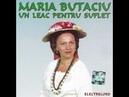 Maria Butaciu Un leac pentru suflet Album Integral