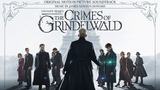 Queenie Searches for Jacob - James Newton Howard - Fantastic Beasts The Crimes of Grindelwald