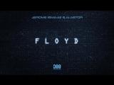 Jerome Isma-Ae &amp Alastor - Floyd