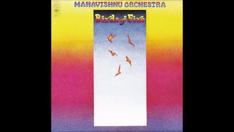 Mahavishnu Orchestra's- Birds of Fire(1973)(Full)