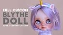 Full Custom Blythe Doll Part I Carving Faceup