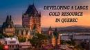 Интервью Добыча золота в Квебеке