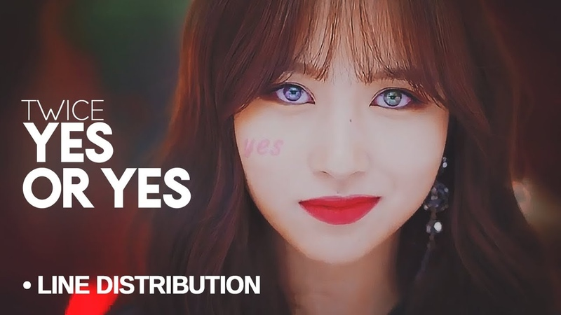 TWICE (트와이스)「 Yes or Yes 」Line Distribution
