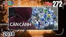 CAMERA CẬN CẢNH Tập 272 FULL Xóm phế liệu Vụ cướp táo tợn Lấn làn xe ô tô 071018 🚗