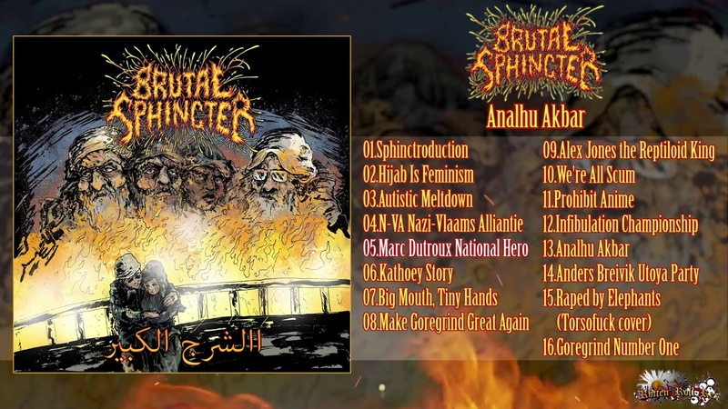Brutal Sphincter - Analhu Akbar FULL ALBUM (2018 - Groovy Goregrind)