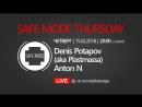 180215 Safe Mode Thursday (Anton N, Denis Potapov) @ Salt Storage