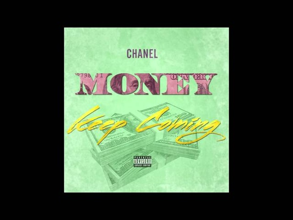 CHANEL X POLO BOY SHAWTY - MONEY KEEP COMING