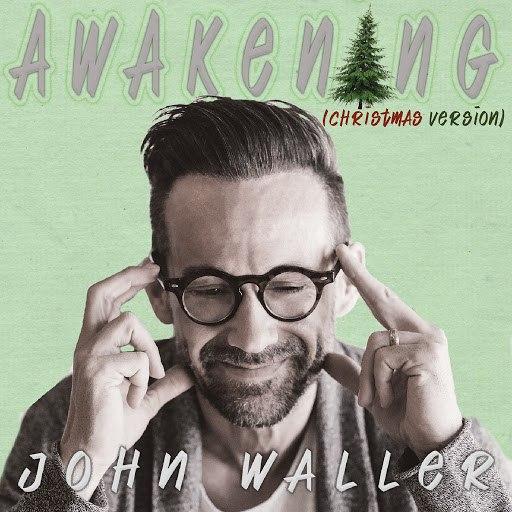 Альбом John Waller Awakening (Christmas Version)