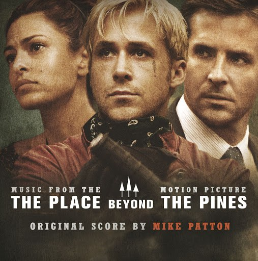 Mike Patton альбом The Place Beyond The Pines